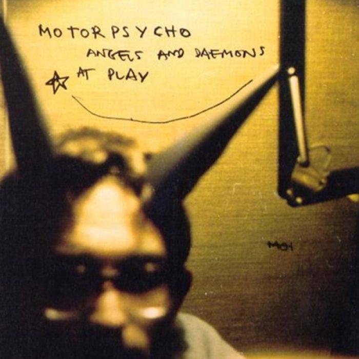 motorpsycho-angels-daemons-at-pay-1997
