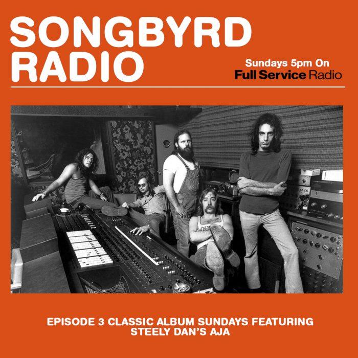 Songbyrd radio ft classic album sundays steely dan aja for Classic house albums