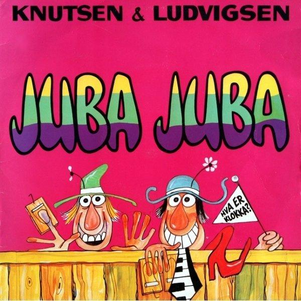Knutsen og Ludvigsen - Juba Juba_Album Cover